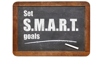 Setting S.M.A.R.T. Goals for YOUR Fitness Objectives: Cutting Edition