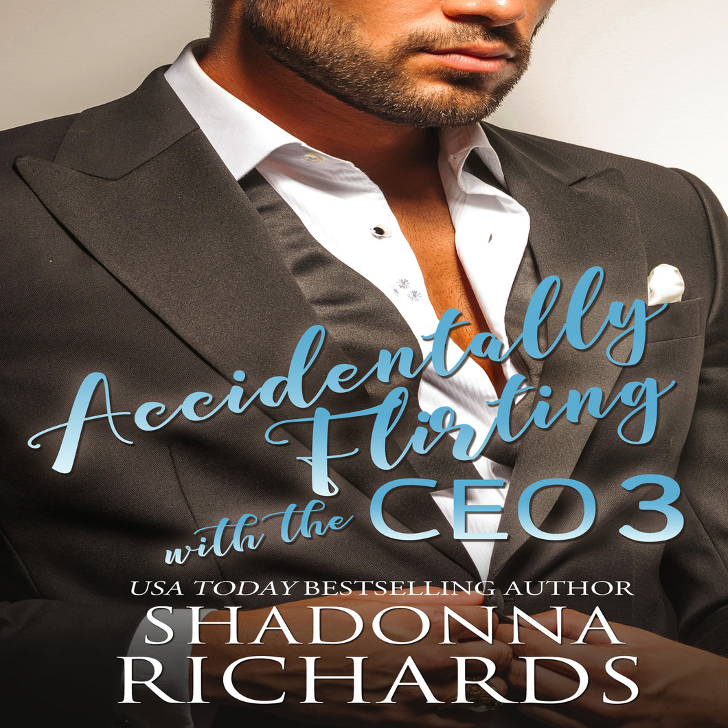 Accidentally Flirting with the CEO 3 (Whirlwind Romance Series)