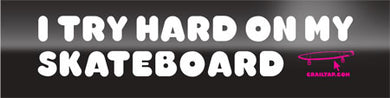 GIRL SKATEBOARDS STICKER TRY HARD
