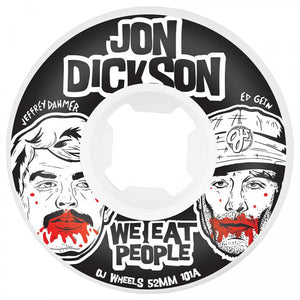 OJ WHEELS DICKSON WE EAT PEOPLE 52MM