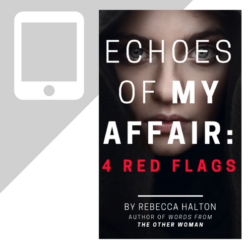 Echoes of My Affair: 4 Red Flags Mini-eBook