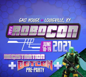 *NEW* RoboCon 2021 Pre-Reg + BotCon Pre-Party + Wasp Raider Action Figure