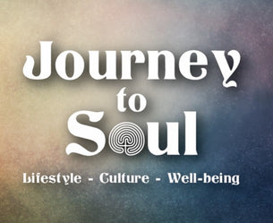 Journey to soul lifestyle culture and wellbeing
