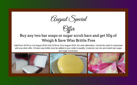 August special offer. Mix and Match two bar soaps or sugar bars and get 50g of wax brittle free