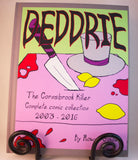 Deddrie, the Cornsbrook Killer.  Complete Collection. (Physical), Book - Team Manticore