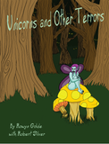 Unicorns and Other Terrors