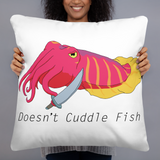 Doesn't Cuddle Fish Pillow