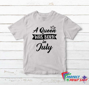 Tricou A Queen was born in July