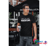 Tricou Because Race Car