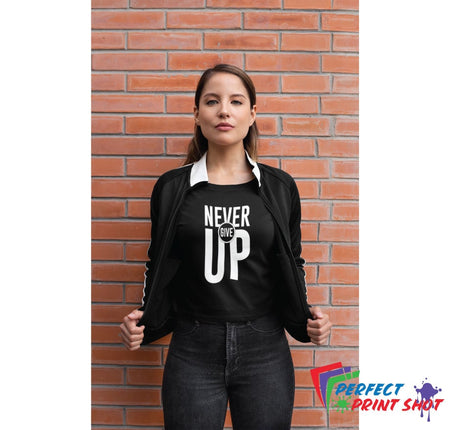 "Tricou ""Never give up"""