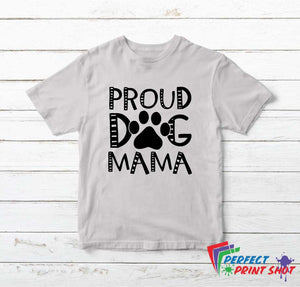 "Tricou ""Proud dog mama"""
