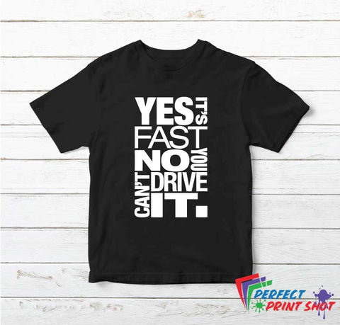 Tricou Yes it's fast No you can't drive it