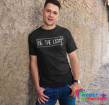 "Tricou ""Be the Light"""