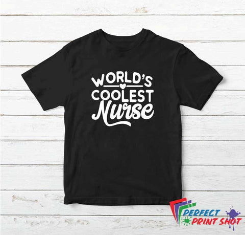Tricou World coolest Nurse