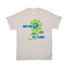 Load image into Gallery viewer, Don't Pick My Planet T-Shirts