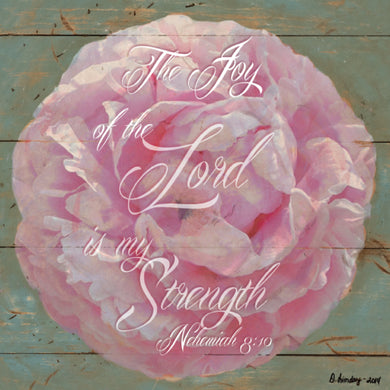 Pink Flower Inspirational Art - Nehemiah 8:10 on wood