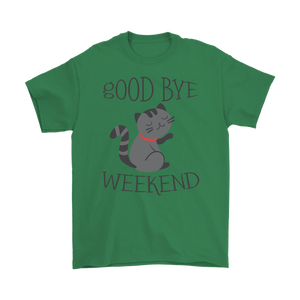 GOOD BYE WEEKEND! GREEN FOR MEN