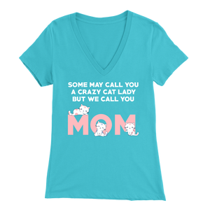 Turquoise Crazy Cat Lady But We Call You Mom Women