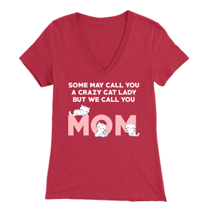 Red Crazy Cat Lady But We Call You Mom Women