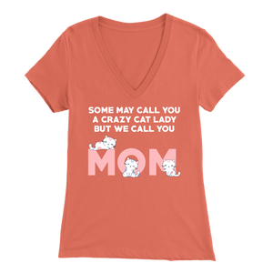 Coral Crazy Cat Lady But We Call You Mom Women