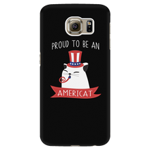 Load image into Gallery viewer, Galaxy S6 PROUD TO BE AN AMERICAT