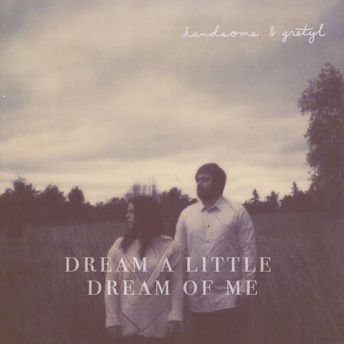 Dream A Little Dream Of Me - (digital download)