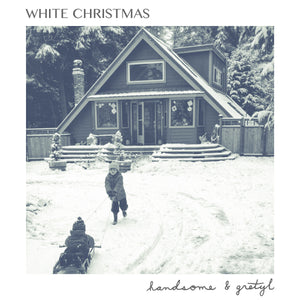 White Christmas by Handsome and Gretyl - (Digital Single)