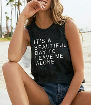 It's A Beautiful Day to Leave Me Alone Tank Top for Women Funny Letter Print Sleeveless Shirt Casual Vacation Tees Tops (Dark Grey, Medium)