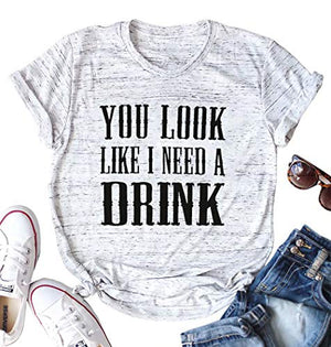 Country Music Shirt for Women You Look Like I Need a Drink T Shirt Short Sleeve Beer Festival Party Tee Shirts (White, Small)