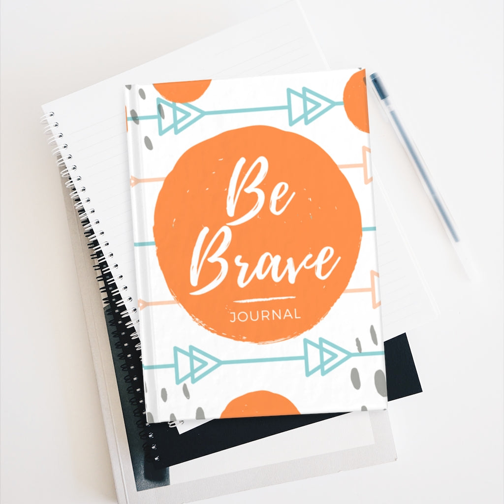 Be Brave Journal - Official Chloe Temtchine Ruled Line Journal Notebook