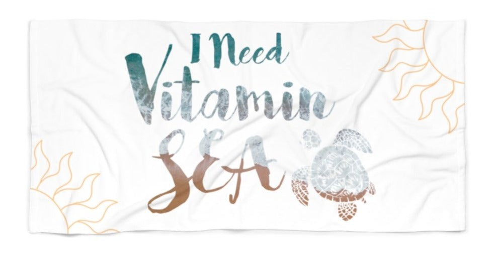 I Need Vitamin Sea - Official Chloe Temtchine Beach & Bath Towel