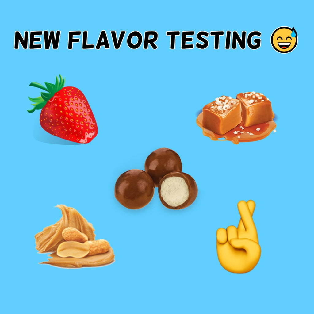 New Flavor Prototypes!