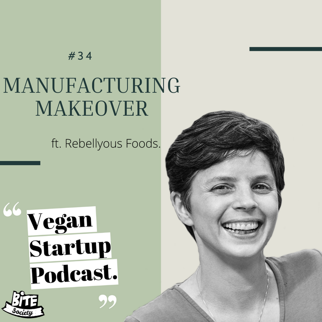 Manufacturing Makeover - Rebellyous Foods