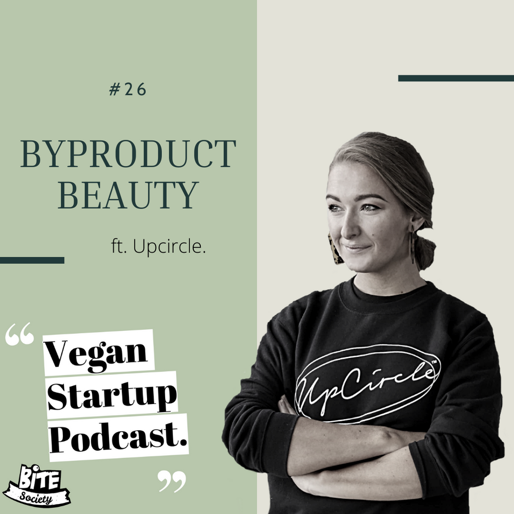 Byproduct Beauty - Upcircle