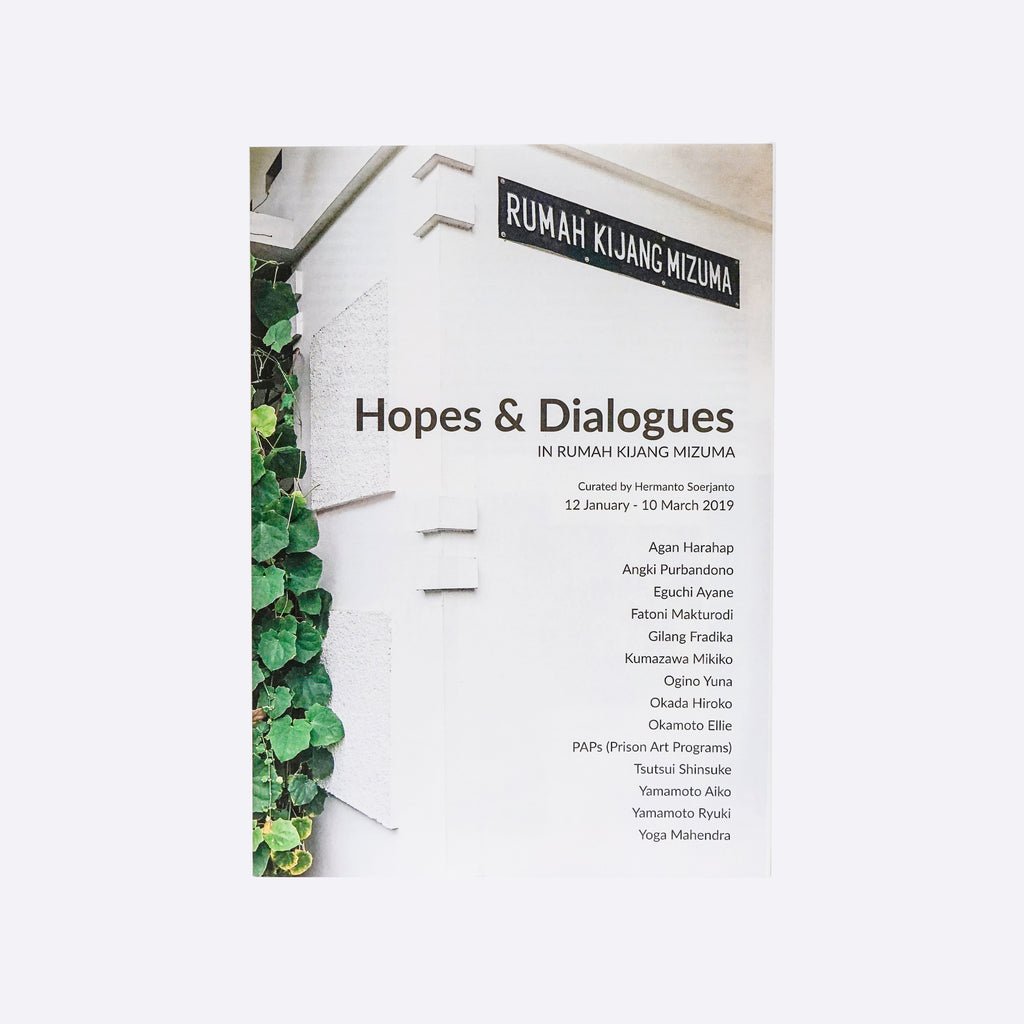 Hopes & Dialogues in Rumah Kijang Mizuma Catalogue