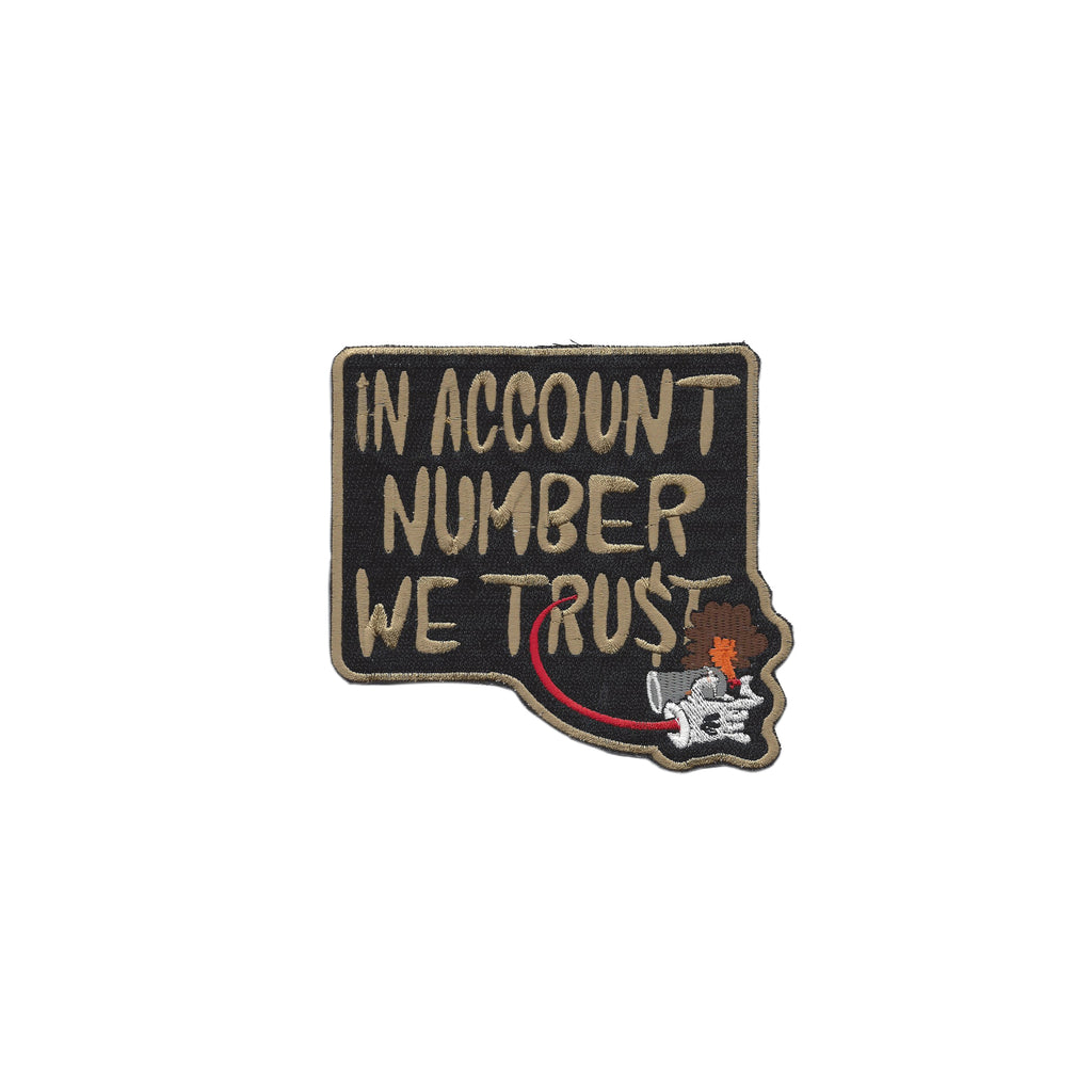 In Account Number We Trust Embroidery Patch
