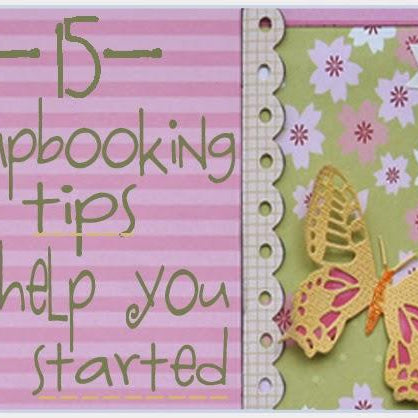 National Scrapbooking Month GIVEAWAY & 15 Tips to Get Started with Scrapbooking