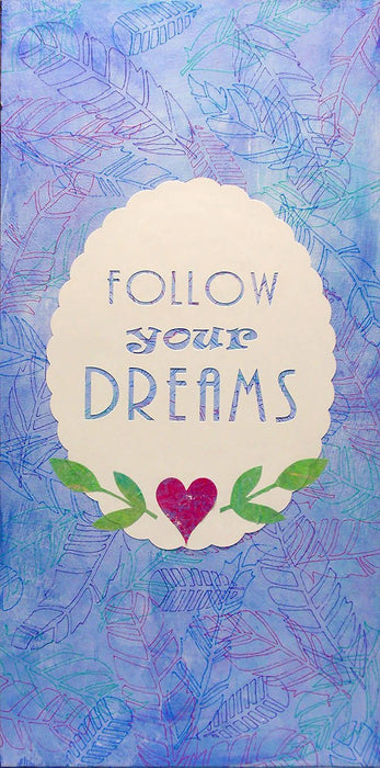 Follow Your Dreams Canvas: Mixed Media Cricut Project