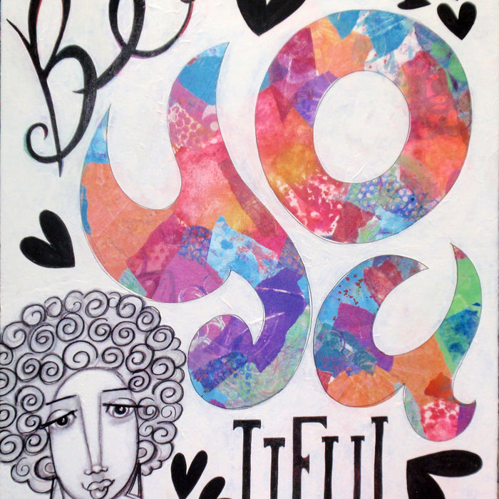Be-YOU-tiful: Mixed Media Painting with Hand Lettering