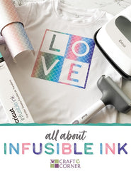 All About Infusible Ink