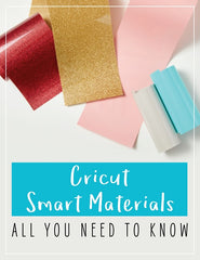 Cricut Smart Materials All You Need to Know