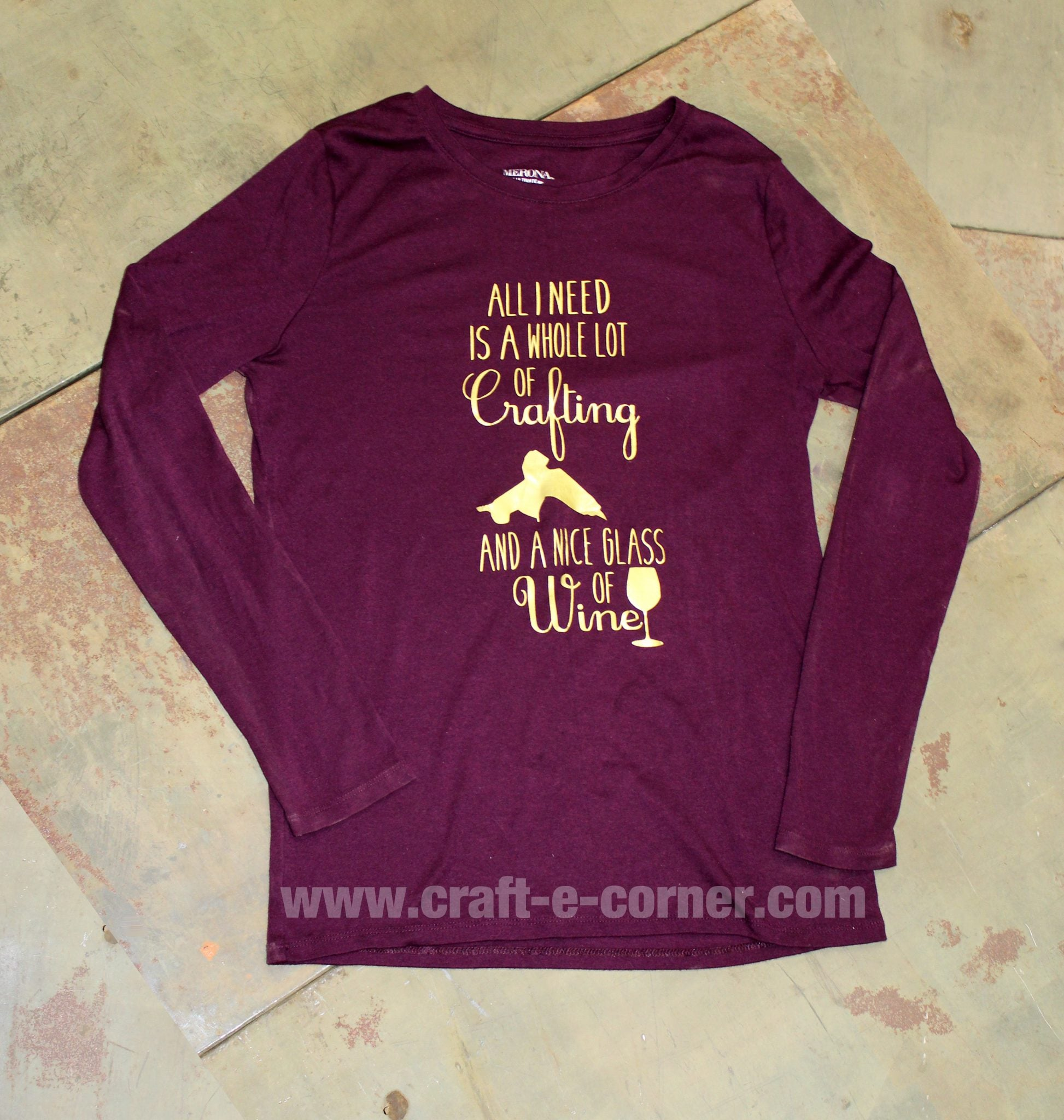 all i need is a whole lot of crafting and a nice glass of wine shirt