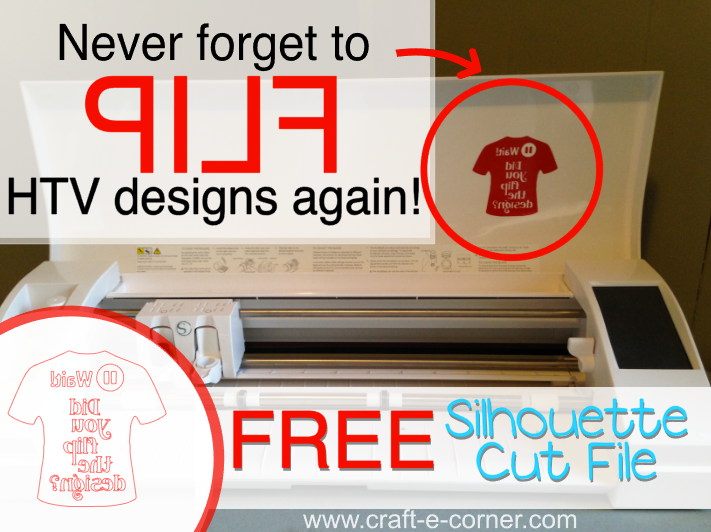 Never forget to flip HTV designs again- free Silhouette cut file!