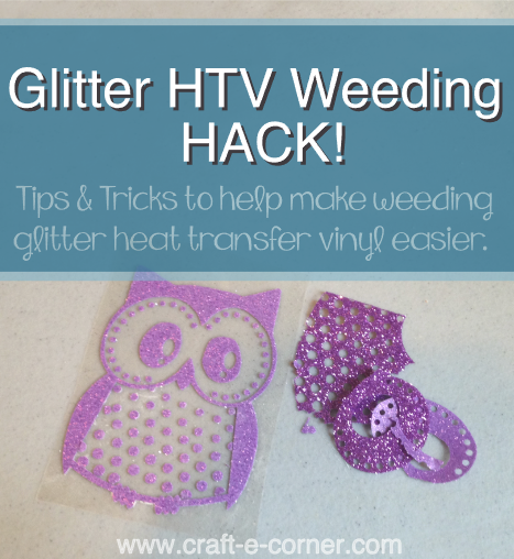 4 tricks to try to make glitter heat transfer vinyl weeding easier- see what worked and what didn't.