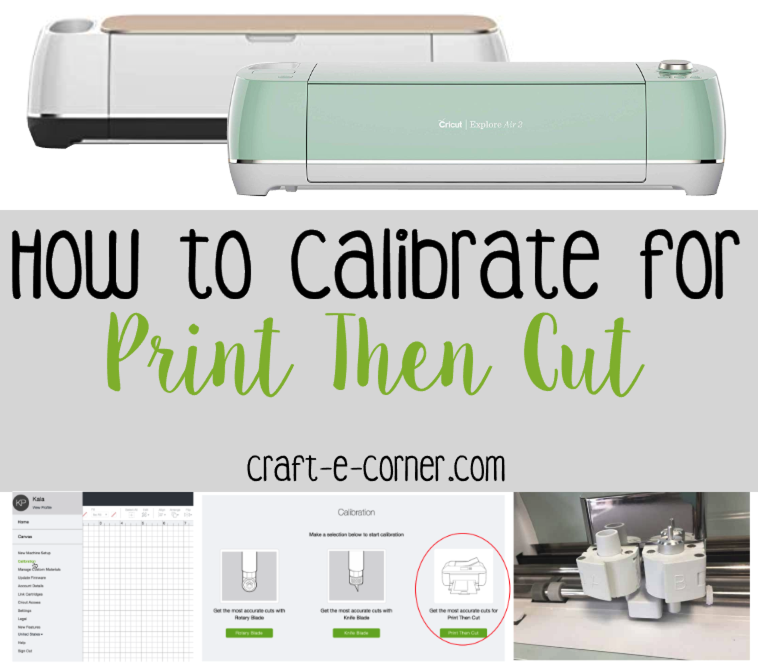 All About the Blades: How to Calibrate for Print Then Cut
