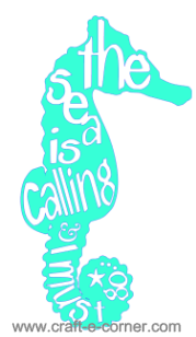 The sea is calling and I must go seahorse cut file.