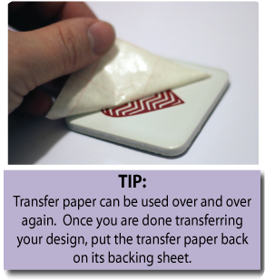 Tip: Transfer paper can be used over and over again. Once you are done transferring your design, put the transfer paper back on its backing sheet to use it again!