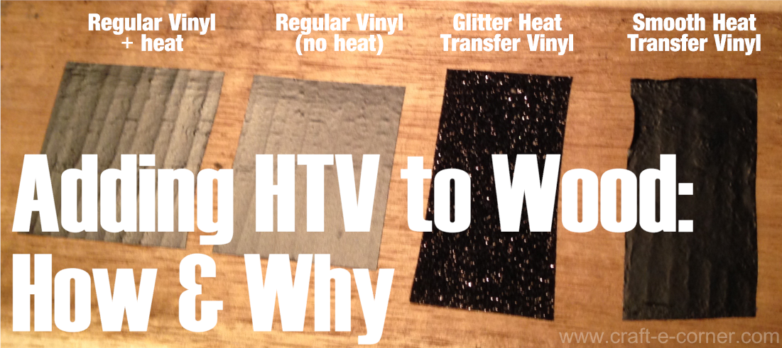 Adding heat transfer vinyl to wood: How & Why