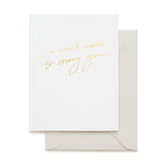 white greeting card gold printed text says I can't wait to marry you with grey envelope
