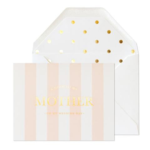 pink-white striped card, gold text-a note to my mother on my wedding day gold lined white envelope